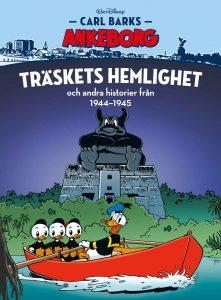 Carl Barks Ankeborg 20: Träskets hemlighet