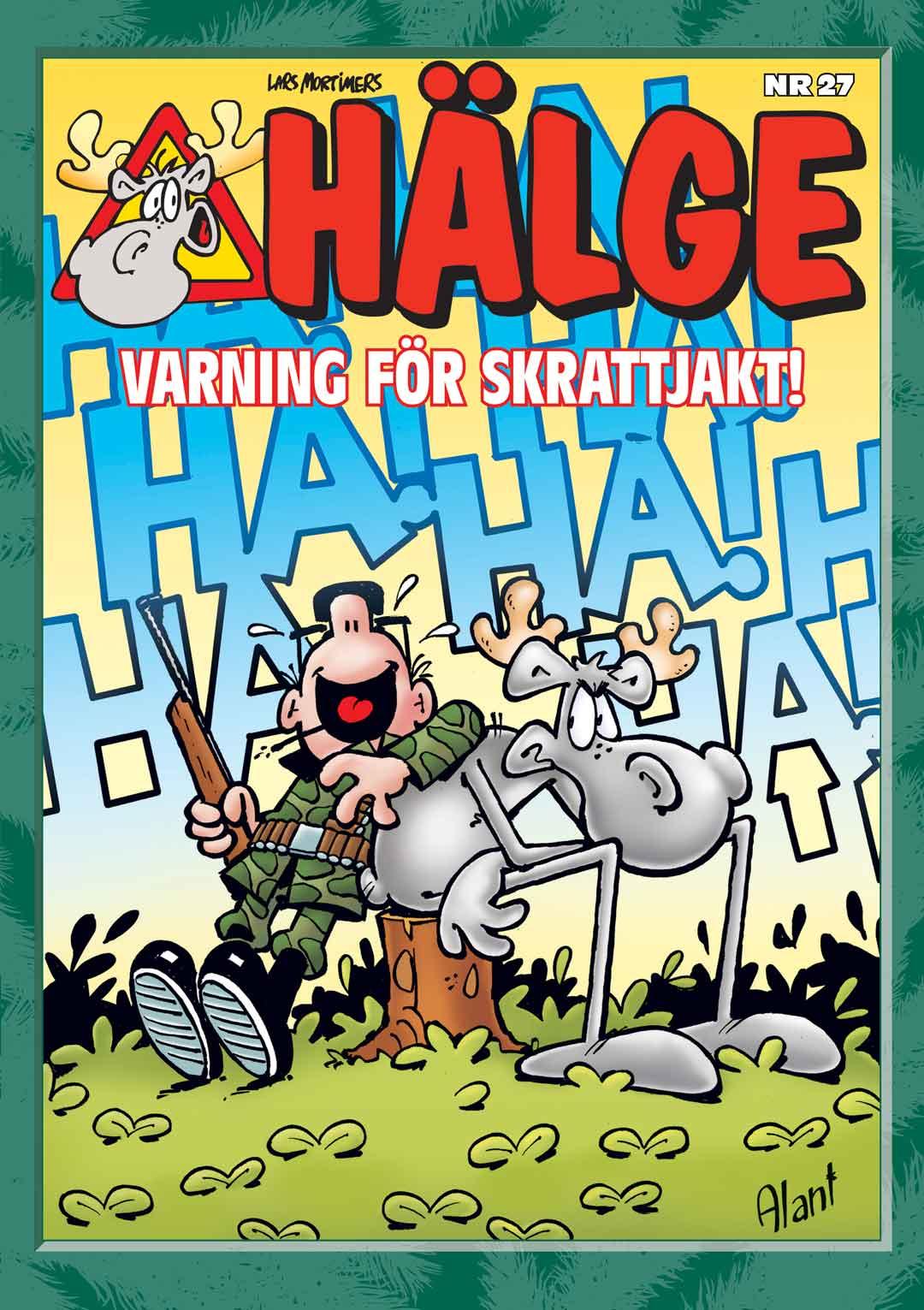 HÄLGE JULALBUM 27: Varning för skrattjakt!