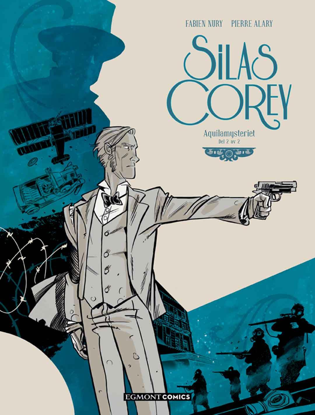 Silas Corey: Aquilamysteriet – del 2