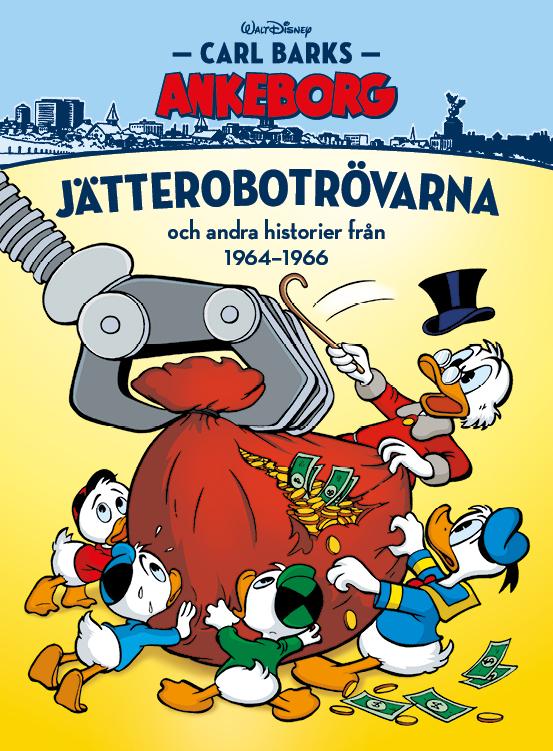 Carl Barks Ankeborg 17: Jätterobotrövarna
