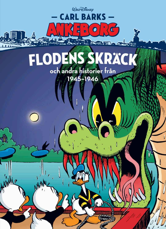 Carl Barks Ankeborg 21: Flodens skräck
