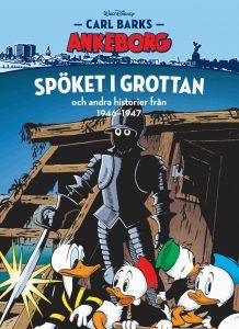 Carl Barks Ankeborg 22: Spöket i grottan