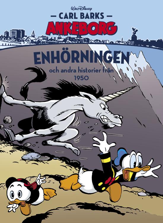Carl Barks Ankeborg 26: Enhörningens Hemlighet