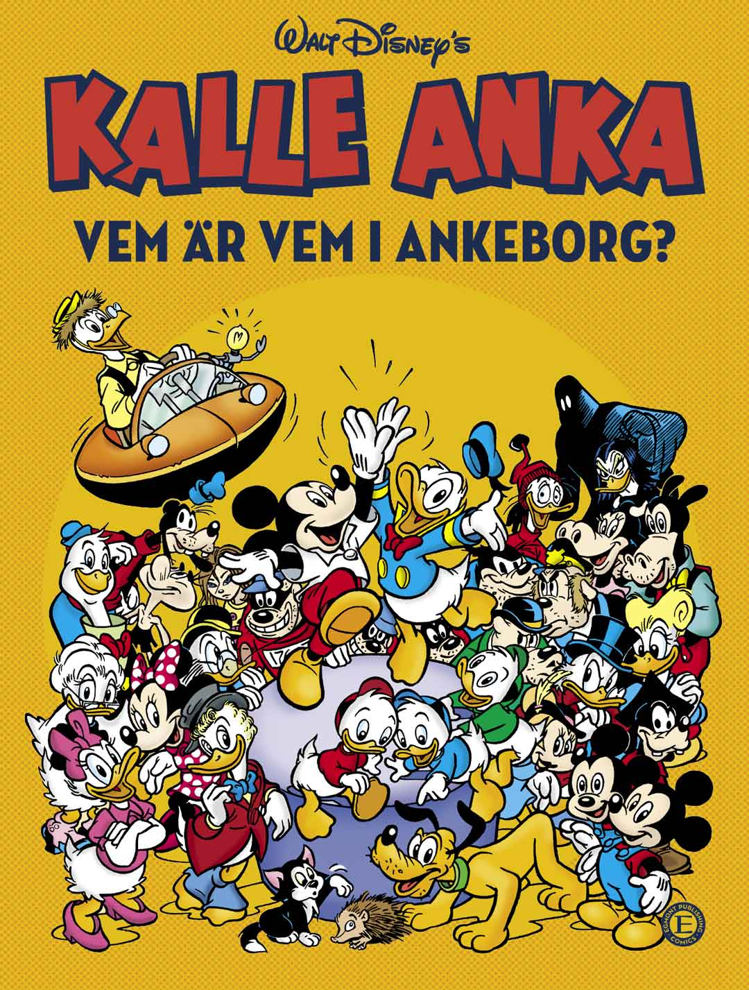 Kalle Anka: Vem är vem i Ankeborg?
