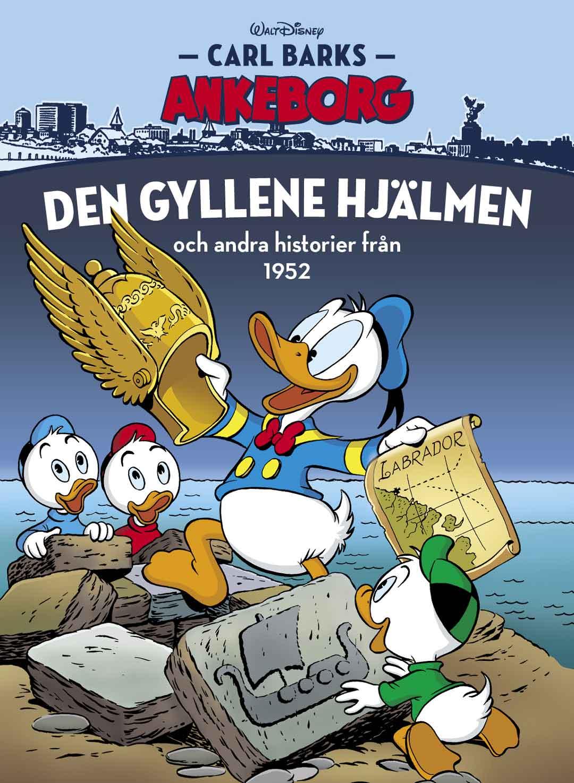 Carl Barks Ankeborg 28: Den gyllene hjälmen
