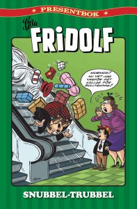 Lilla Fridolf: Snubbel-Trubbel