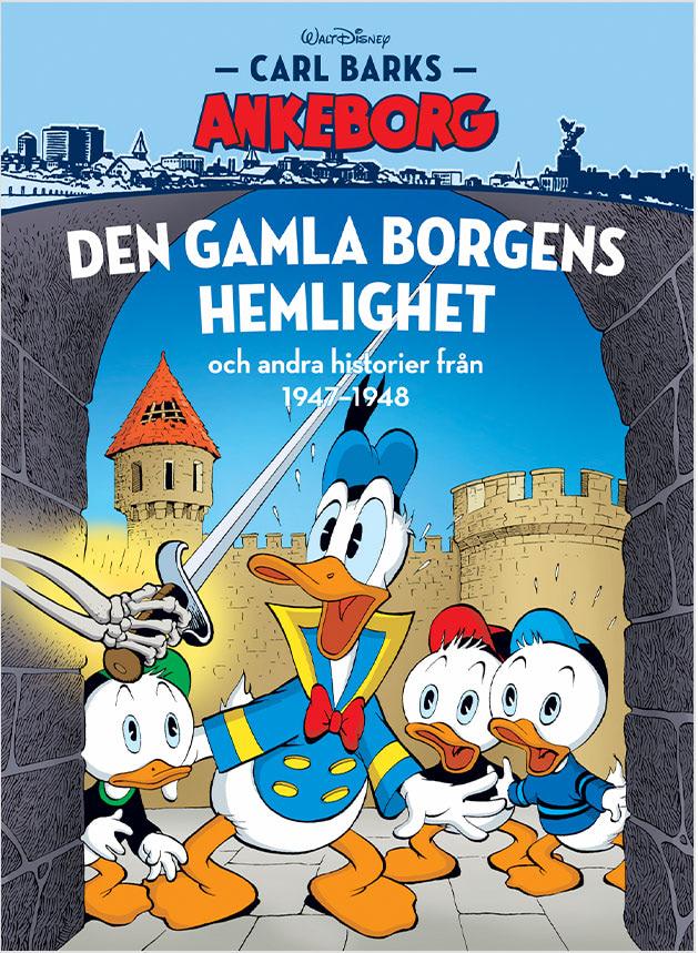 Carl Barks Ankeborg 23: Den gamla borgens hemlighet