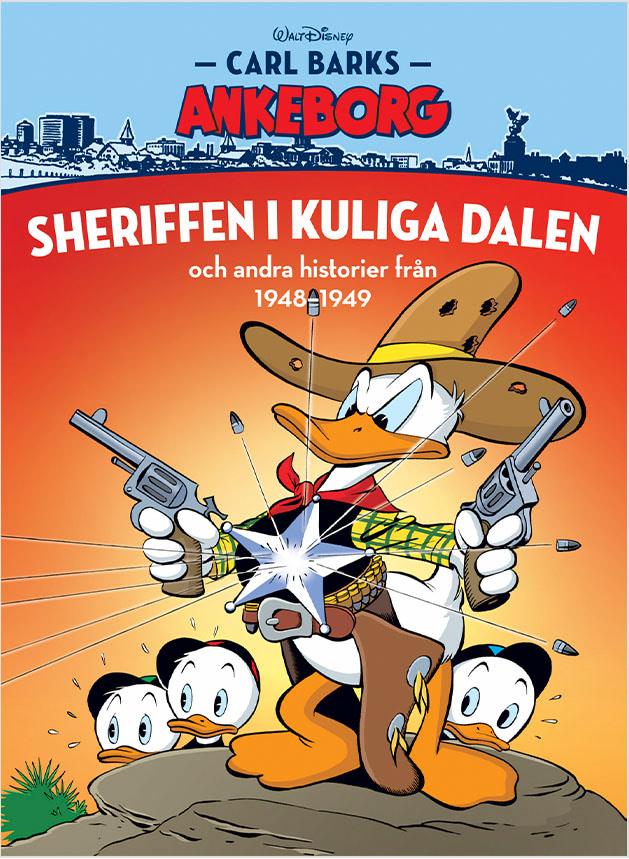 Carl Barks Ankeborg 24: Sheriffen i Kuliga dalen