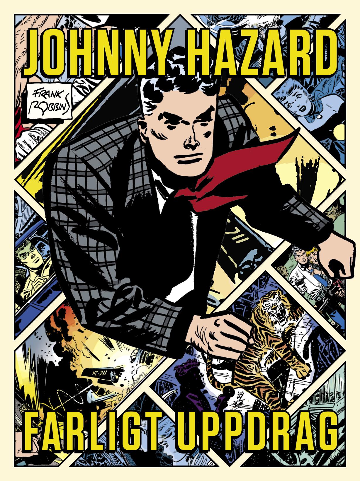 Johnny Hazard – Farligt Uppdrag